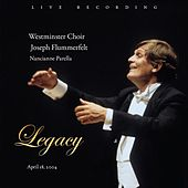 Legacy by Westminster Choir