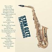 The Prodigious Stan Getz (Remastered) by Stan Getz