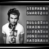 Bullet Train (feat. Joni Fatora) by Stephen Swartz