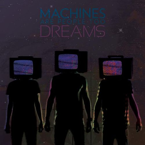 Dreams by Machines Are People Too