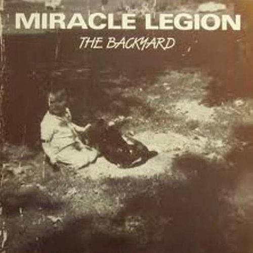 The Backyard by Miracle Legion