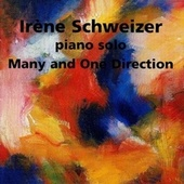 Many and One Direction (Piano Solo) by Irène Schweizer