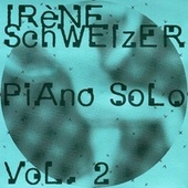 Piano Solo Vol. 2 by Irène Schweizer