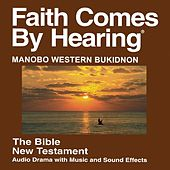Manobo Western Bukidnon New Testament (Dramatized) by The Bible