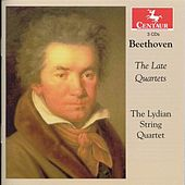 Beethoven: The Late Quartets by Lydian String Quartet