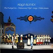 Alfven: The Prodigal Son - Midsummer Vigil - Songs - Violin Sonata by Various Artists