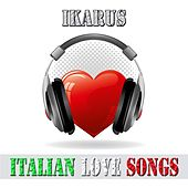 Italian love songs by Ikarus