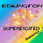 Superexcited! by Edlington
