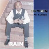 Rain by Oxygen