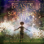 Beasts of the Southern Wild (Music from the Motion Picture) by Various Artists