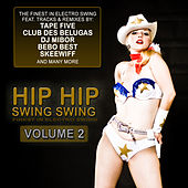 Hip Hip Swing Swing, Vol. 2 by Various Artists