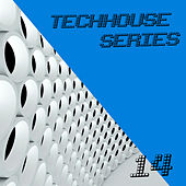 TechHouse Series, Vol. 14 by Various Artists