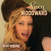 Be My Husband by Lucy Woodward