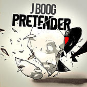 Pretender - Single by J Boog