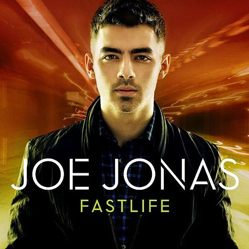Fastlife by Joe Jonas