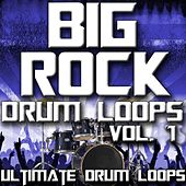 Big Rock Drum Loops Vol. 1 by Ultimate Drum Loops