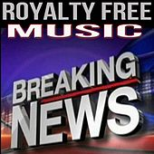News Flash Theme Song (Instrumental Music) (feat. Stock Music for Multi-Media Productions) by Royalty Free Music