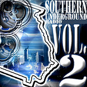 Southern Underground Radio - Vol. 2 by Various Artists