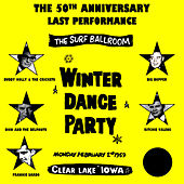 The 50th Anniversary Last Performance, The Surf Ballroom Winter Dance Party by Various Artists