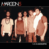 1.22.03. Acoustic by Maroon 5