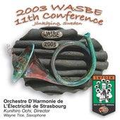 2003 WASBE Jönköping, Sweden: Orchestre d'Harmonie de I'Électricité de Strasbourg by Various Artists