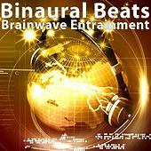Binaural Beats Brainwave Entrainment: Sine Wave Binaural Beat Music With Alpha Waves, Delta, Beta, Gamma, Theta Waves by Binaural Beats Brain Waves Isochronic Tones Brain Wave Entrainment