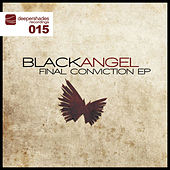 Final Conviction EP by Black Angel