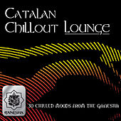 Catalan Chillout Lounge by Various Artists
