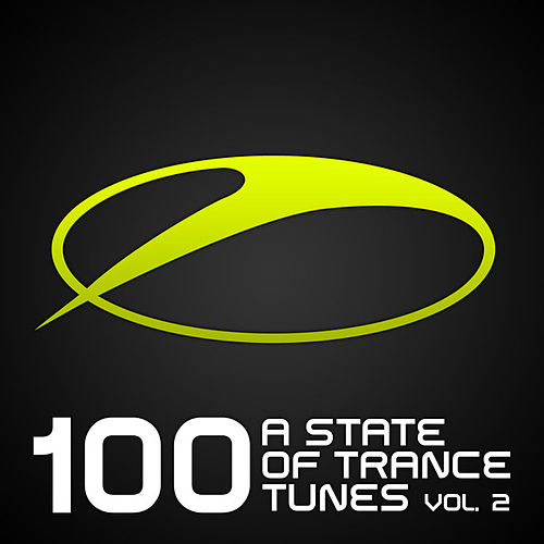 100 A State Of Trance Tunes, Vol. 2 by Various Artists