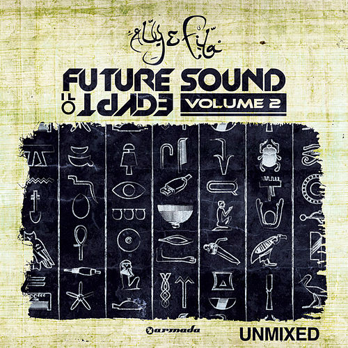 Future Sound Of Egypt, Vol. 2 (Unmixed Edits) by Various Artists