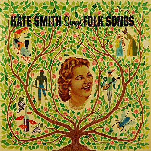 Kate Smith Sings Folk Songs by Kate Smith