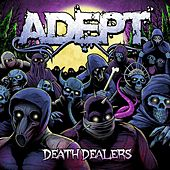 Death Dealers by Adept (Metal)