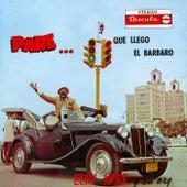 Pare...Que Llegó El Bárbaro by Beny More