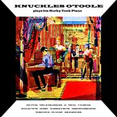 Honky-Tonk Ragtime Piano by Knuckles O'Toole