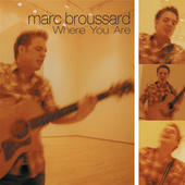 Where You Are by Marc Broussard