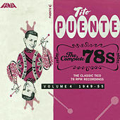 The Complete 78s Volume IV by Tito Puente