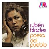 Ruben Blades - Poeta Del Pueblo by Ruben Blades