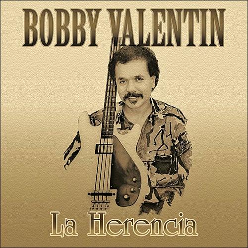La Herencia by Bobby Valentin