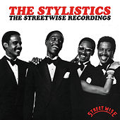 The Streetwise Recordings by The Stylistics