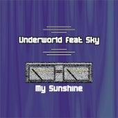 My Sunshine by Underworld