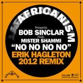 No No No (Erik Hagleton 2012 Remix) by Bob Sinclar