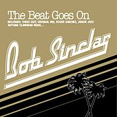 The Beat Goes On by Bob Sinclar