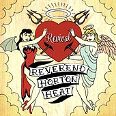 Revival by Reverend Horton Heat