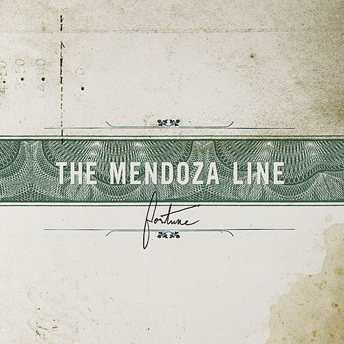 Fortune by The Mendoza Line