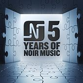 5 Years of Noir Music by Various Artists