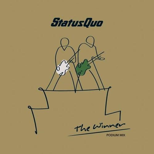 The Winner (Podium Mix) - Single by Status Quo