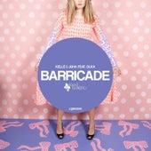 Barricade by Kelle