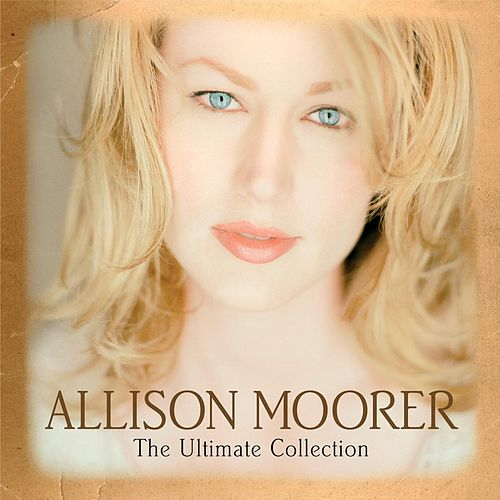 The Ultimate Collection by Allison Moorer - 500x500