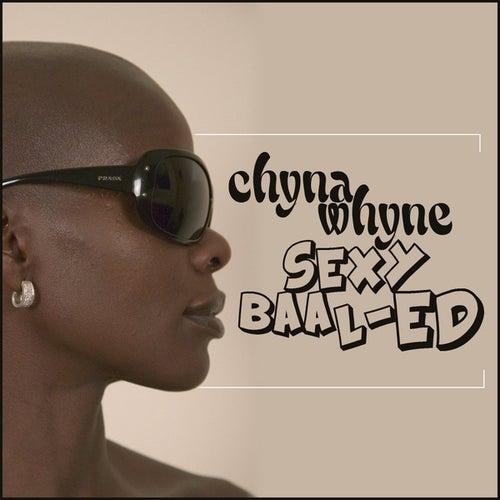 Sexy Baal-Ed by Chyna Whyne