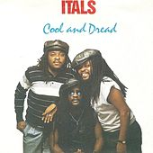 Cool and Dread by The Itals